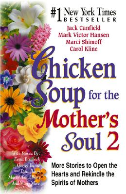 Image for CHICKEN SOUP FOR THE MOTHER'S SOUL 2