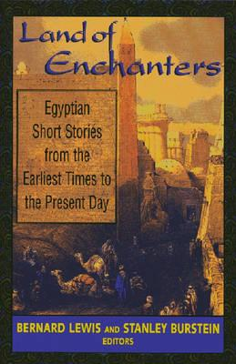 Image for Land of Enchanters: Egyptian Short Stories from the Earliest Times to the Present Day