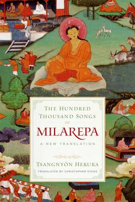 Image for The Hundred Thousand Songs of Milarepa: A New Translation