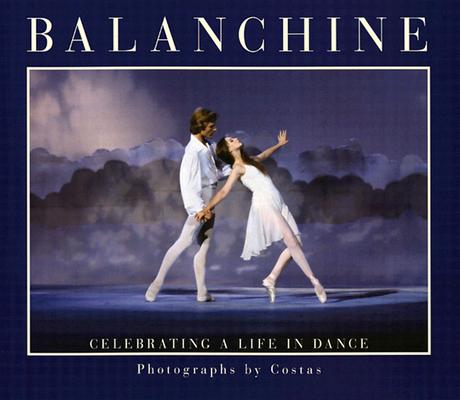 Image for Balanchine: Celebrating a Life in Dance