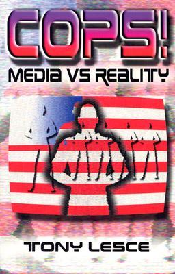 Image for Cops: Media Vs. Reality