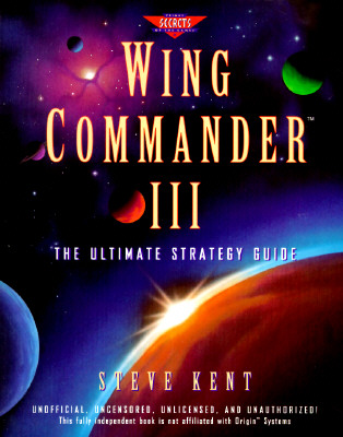 Image for Wing Commander III: The Ultimate Strategy Guide (Prima's Secrets of the Games)