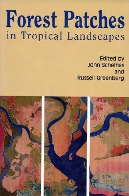 Image for Forest Patches in Tropical Landscapes