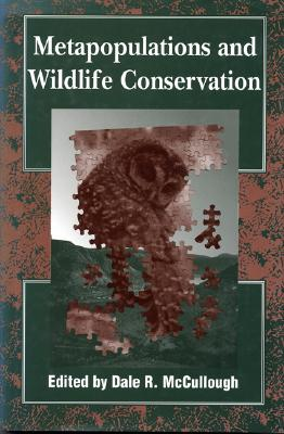 Image for Metapopulations and Wildlife Conservation