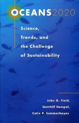 Image for Oceans 2020: Science, Trends, and the Challenge of Sustainability