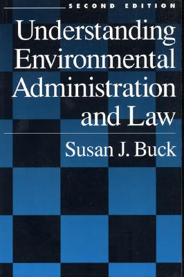 Image for Understanding Environmental Administration and Law