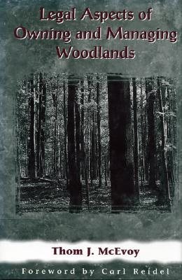 Image for Legal Aspects of Owning and Managing Woodlands