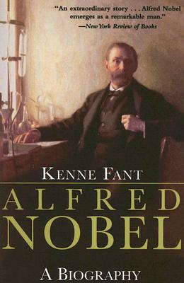 Image for Alfred Nobel: A Biography