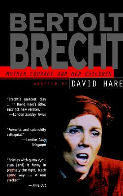 Mother Courage and Her Children: Adapted By David Hare, Brecht, Bertolt
