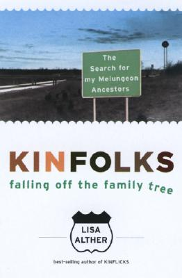 Image for Kinfolks: Falling Off the Family Tree - The Search for My Melungeon Ancestors