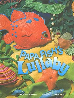 Papa Fish's Lullaby, Patricia Hubbell