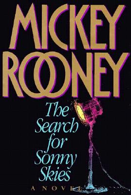 The Search for Sonny Skies (SIGNED), Rooney, Mickey