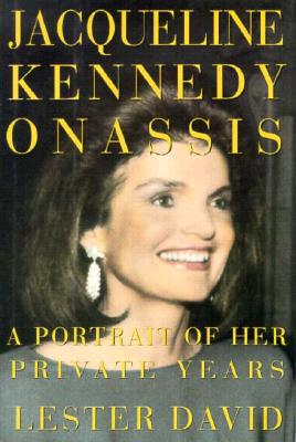 Image for Jacqueline Kennedy Onassis: A Portrait of Her Private Years