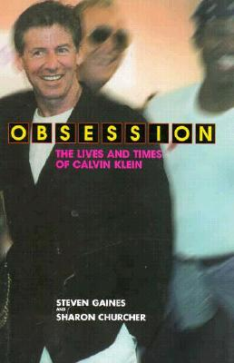 Image for Obsession: The Lives and Times of Calvin Klein