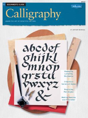 Image for Beginner's Guide Calligraphy (How to Draw and Paint/Art Instruction Program)