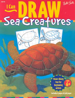 Image for I Can Draw Sea Creatures (I Can Draw Series)