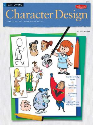 Image for Cartooning: Character Design (HT291) (How to Draw & Paint)