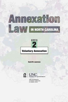 Image for Annexation Law in North Carolina: Volume 2 - Voluntary Annexation