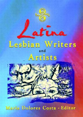 Image for Latina Lesbian Writers and Artists
