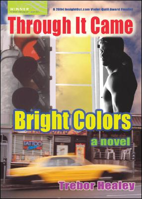 Image for Through It Came Bright Colors