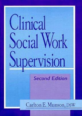 Image for Clinical Social Work Supervision (Haworth Social Work Practice)