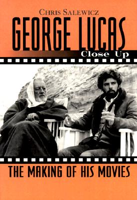 Image for George Lucas: Close Up: The Making of His Movies