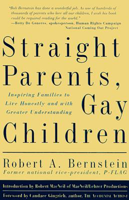Image for Straight Parents, Gay Children: Inspiring Families to Live Honestly and With Greater Understanding