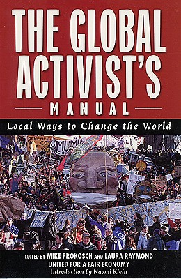 Image for The Global Activist's Manual: Local Ways to Change the World