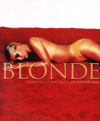 Image for Blonde: Masterpieces of Erotic Photography