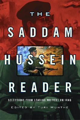 Image for The Saddam Hussein Reader: Selections from Leading Writers on Iraq