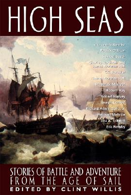 Image for High Seas: Stories of Battle and Adventure from the Age of Sail (Adrenaline)