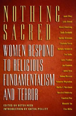 Image for Nothing Sacred: Women Respond to Religious Fundamentalism and Terror (Nation Books)