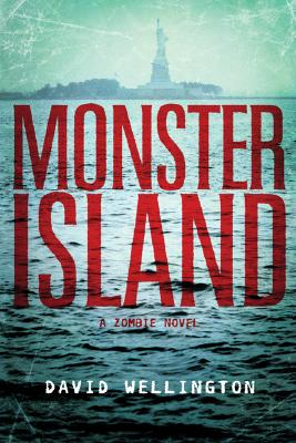 Image for Monster Island: A Zombie Novel