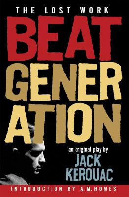 Image for Beat Generation: The Lost Work
