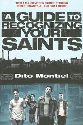 A Guide to Recognizing Your Saints, Montiel, Dito