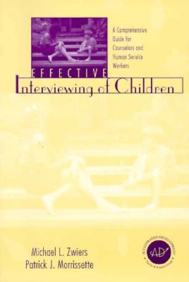 Image for EFFECTIVE INTERVIEWING OF CHILDREN