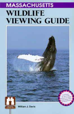 Image for The Massachusetts Wildlife Viewing Guide (Wildlife Viewing Guides Ser.)