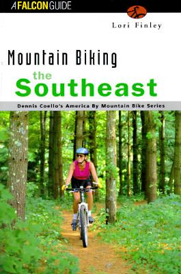 Image for Mountain Biking the Southeast (America by Mountain Bike Series)