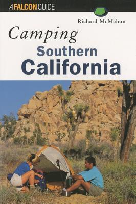 Camping Southern California (Regional Camping Series), McMahon, Richard