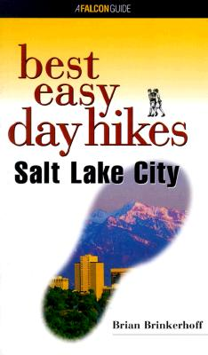 Image for Best Easy Day Hikes Salt Lake City (Best Easy Day Hikes Series)