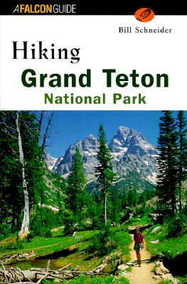 Image for Hiking Grand Teton National Park (Regional Hiking Series)