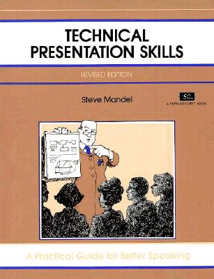 Image for Crisp: Technical Presentation Skills, Revised Edition: A Practical Guide for Better Speaking (Crisp Fifty-Minute Books)
