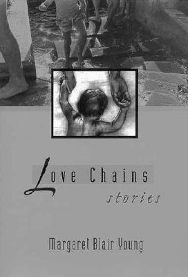 Image for Love Chains: Stories