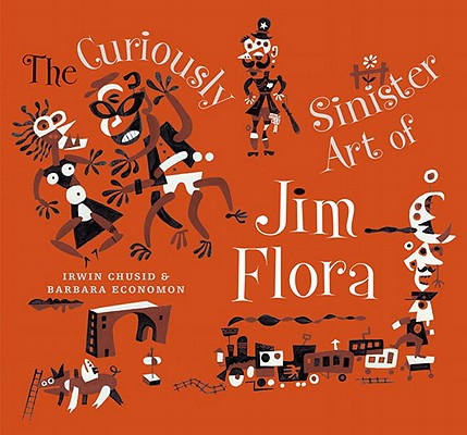 Image for Curiously Sinister Art of Jim Flora