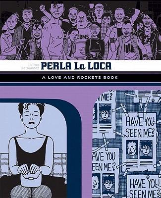 Perla La Loca (Love and Rockets), Hernandez, Jaime