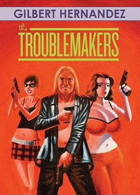 Image for The Troublemakers