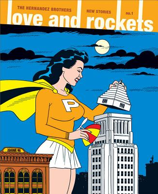 Love and Rockets: New Stories #1 (No. 1), Jaime Hernandez; Mario Hernandez; Gilbert Hernandez