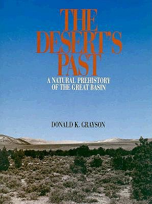 Image for The Desert's Past: A Natural Prehistory of the Great Basin