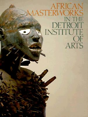 Image for African Masterworks in the Detroit Institute of Arts