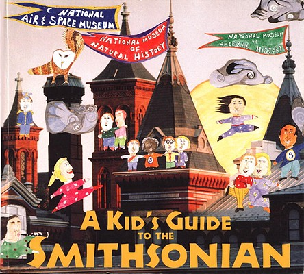 Image for A Kid's Guide to the Smithsonian